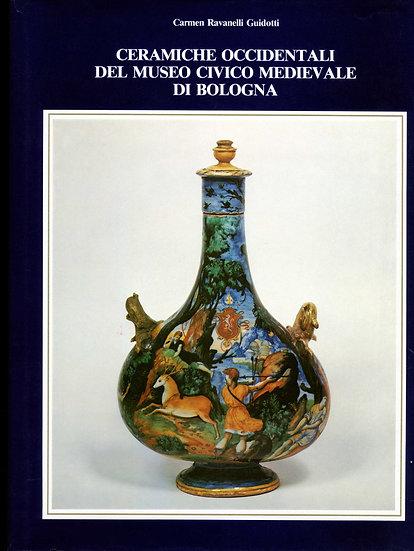 Ceramiche occidentali del Museo Civico Medievale di Bologna