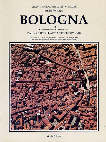 Dondarini - Atlante Storico di Bologna (XIV-XVII sec)