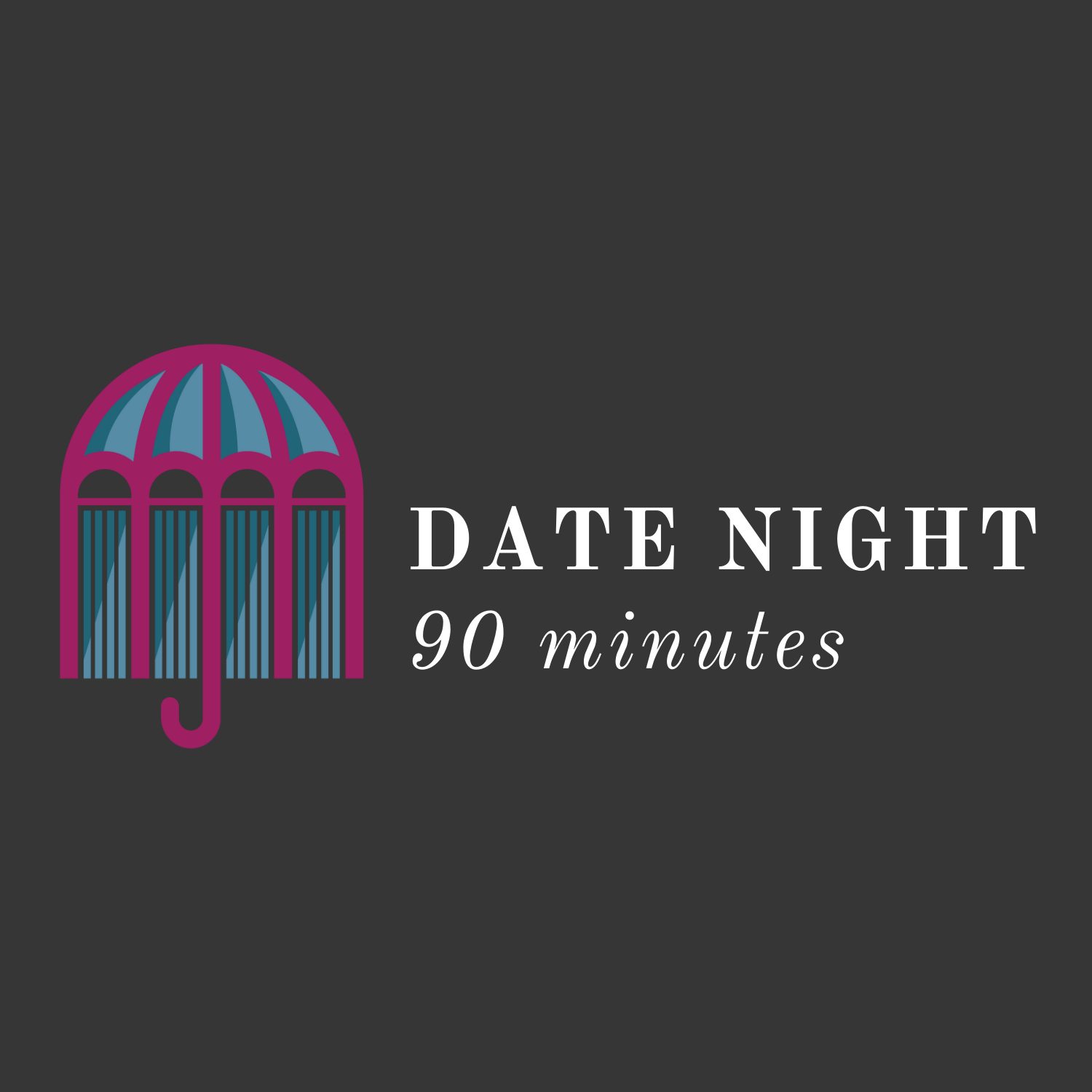 90-Minute Date Night COMING SOON
