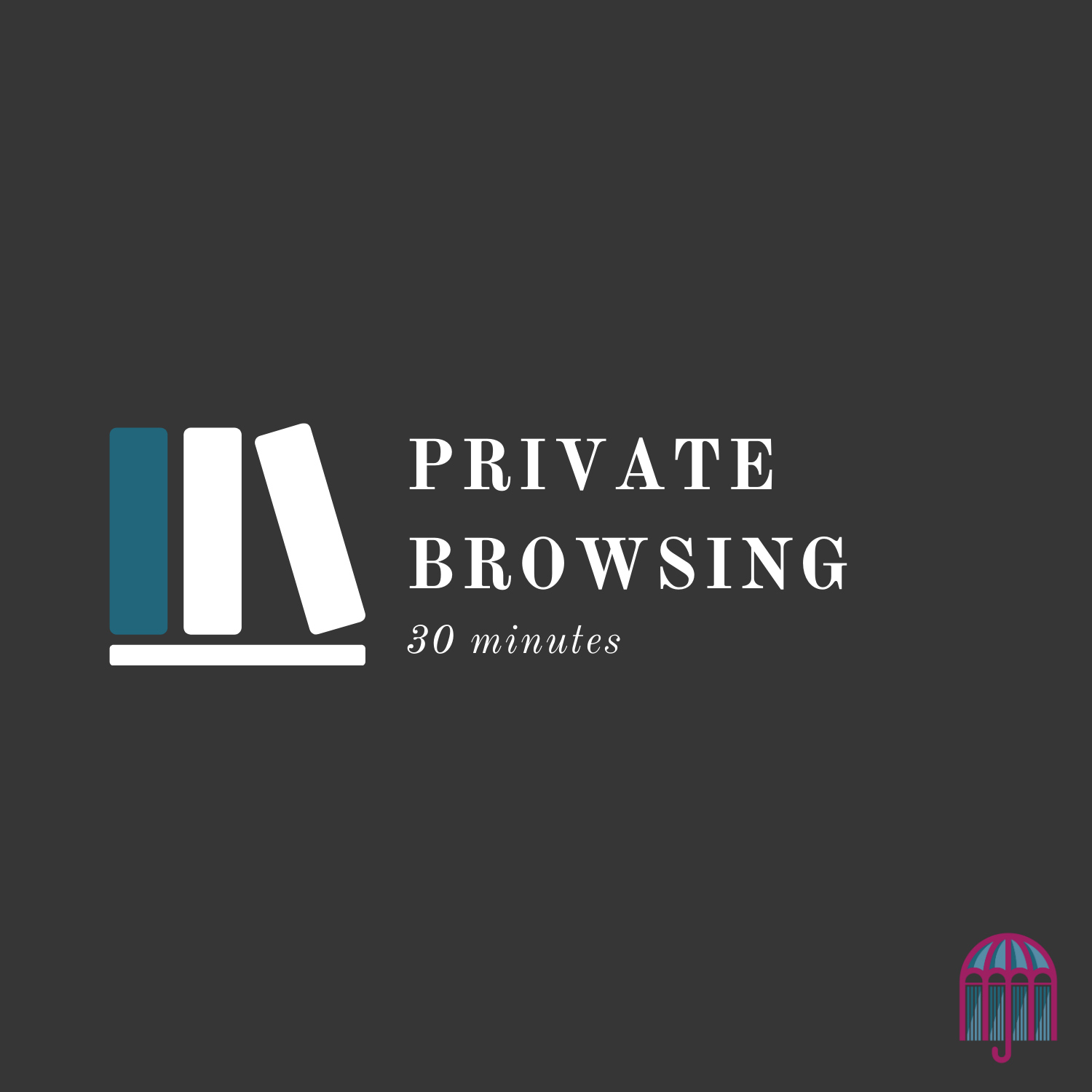 Private Browsing - COMING SOON