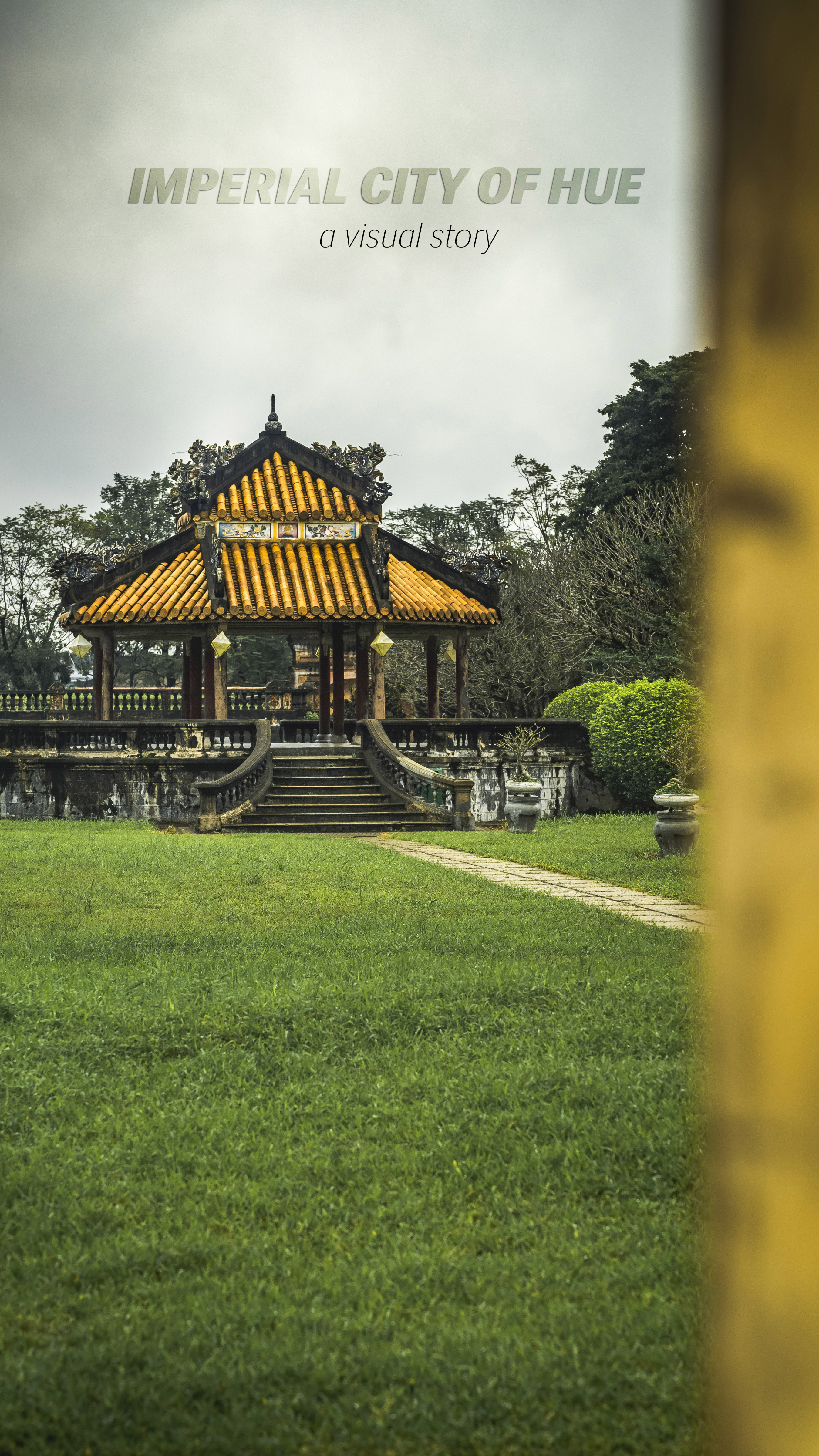 imperial-city-of-hue_a-visual-story_01
