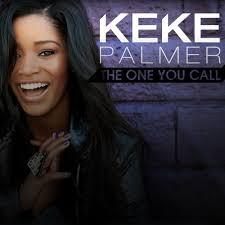 """Keke Palmer """"The One You Call"""""""