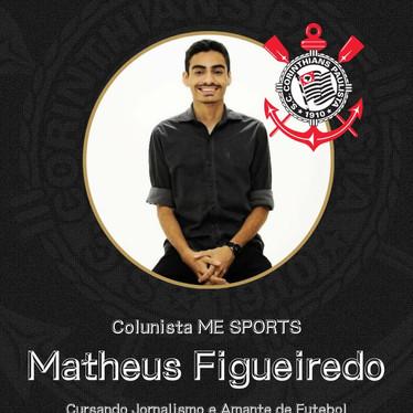 Matheus Figueiredo é o novo Colunista da ME SPORTS.