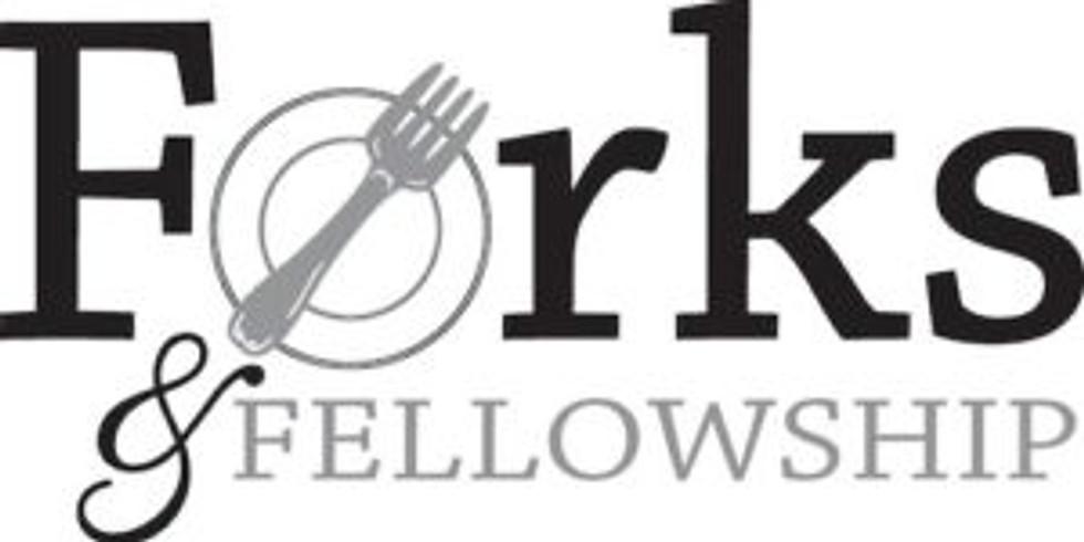 Forks & Fellowship