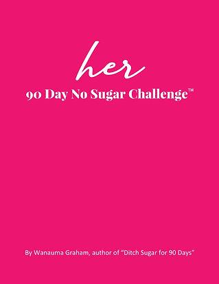 Her 90 Day No Sugar Challenge eBook Image 1-1.jpg