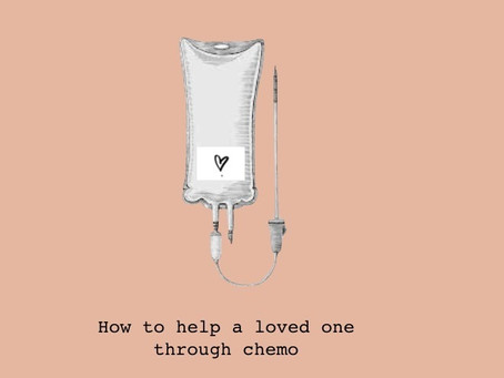 how to help a loved one through chemo