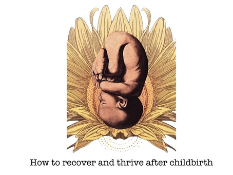 How to recover and thrive after childbirth