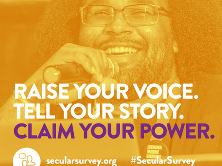 Stand Up And Be Counted In The Largest Survey Of Secular Americans!/ Participe en la Encuesta Laica!