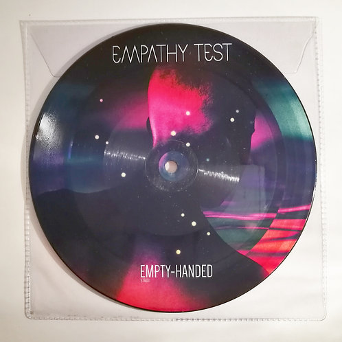 "Empty Handed Ltd. Edition 7"" Picture Disc (300)"