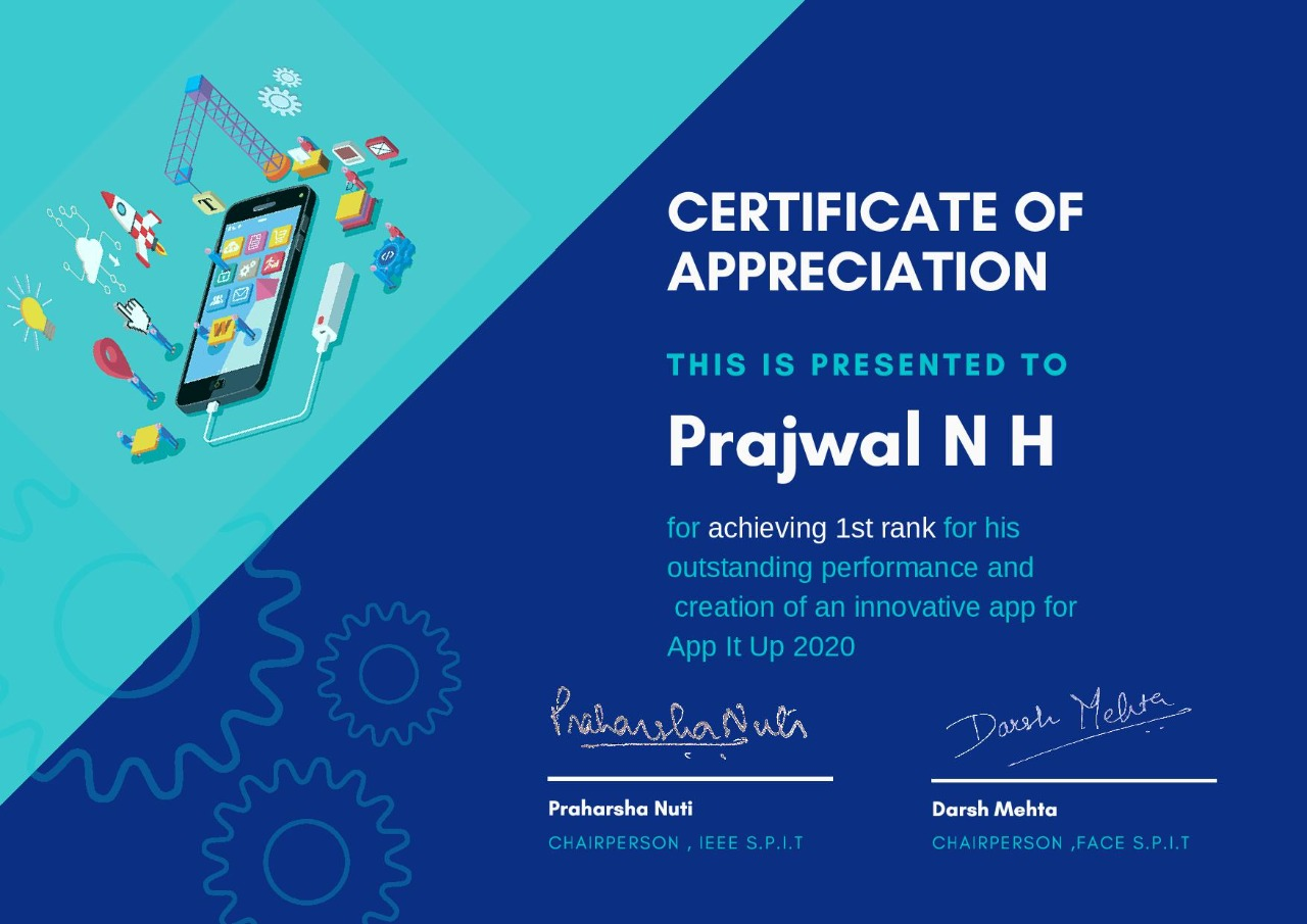 Won First Rank in App Development Competition organized by IEEE S.P.I.T and FACE S.P.I.T