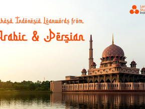 INDONESIAN LOANWORDS FROM ARABIC AND PERSIAN (FARSI)