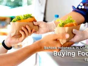 Bahasa Indonesia in Context - Buying Food (Eps 1)