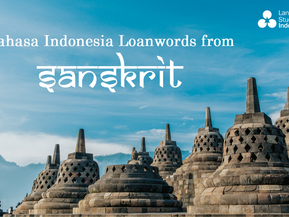 INDONESIAN LOANWORDS FROM SANSKRIT