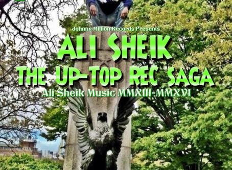 """The Up-Top Rec Saga"" Album by Ali Sheik (08/15/2020)"