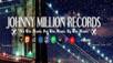 "Johnny Million Records ""Million's Distro"" Digital Music Distribution Now Open !!!!!"