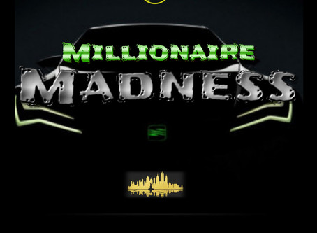 """""""Millionaire Madness"""" by Ali Sheik (feat.) Jay R Dreamchaser Release on 03/20/2020"""