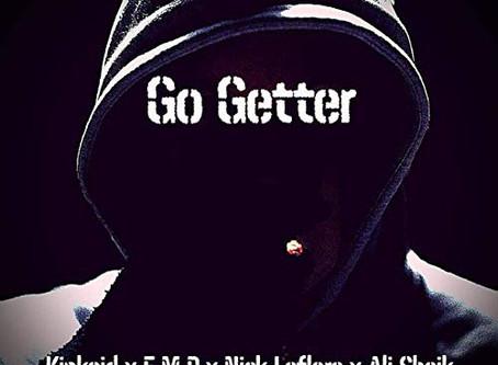 """Go Getter"" by E.M.P (feat.) Ali Sheik, Kinkaid & Nick Leflore"