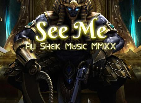 """See Me"" by Ali Sheik (07/15/2020)"