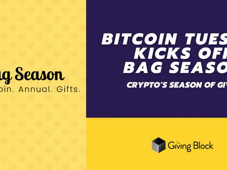 Bitcoin Tuesday Kicks off Bag Season: Crypto's Season of Giving