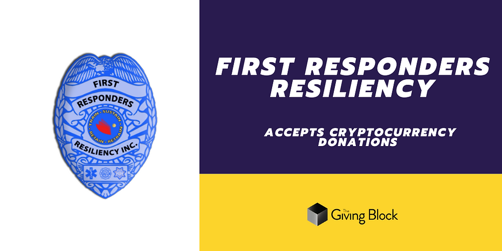 Donate Cryptocurrency to First Responders Resiliency