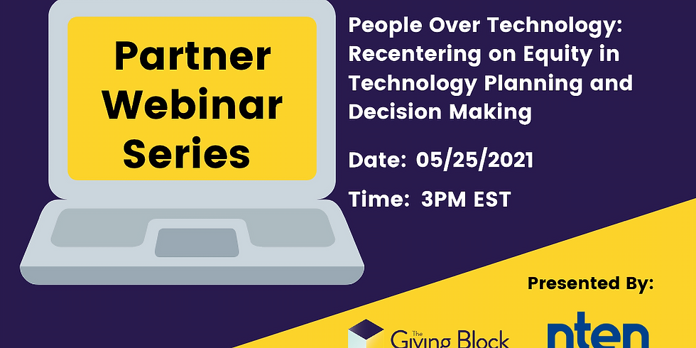 People Over Technology: Recentering on Equity in Technology Planning and Decision Making with NTEN