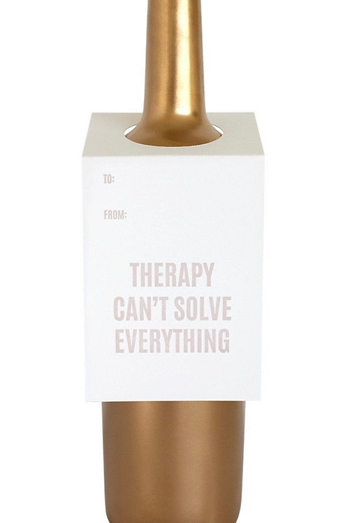 Therapy Can't Solve Everything Wine and Spirit Tag