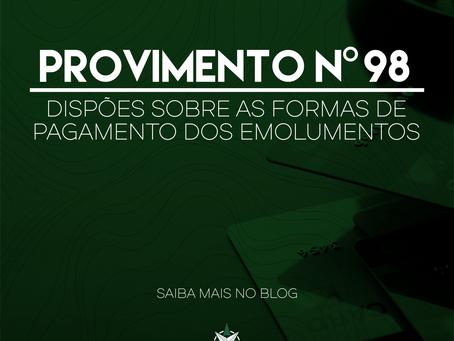 Provimento nº 98 - Formas de pagamento dos Emolumentos