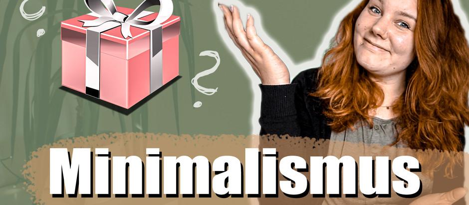 MINIMALISMUS und GESCHENKE   Was verschenken (an) Minimalisten?