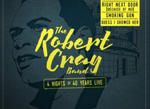 Robert Cray: 4 Nights of 40 Years Live Review
