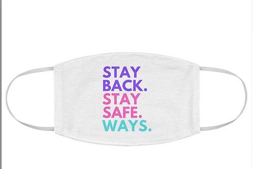 Stay Back Stay Safe WAYS Mask