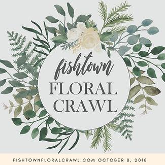Fishtown Floral Crawl.jpg