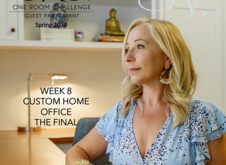 One Room Challenge Spring 2020 - Week 8 - The FINAL - Custom Home Office -
