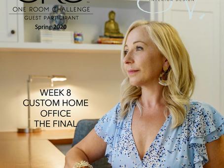 One Room Challenge Spring 2020 - Week 8 - The FINAL - Custom Home Office -