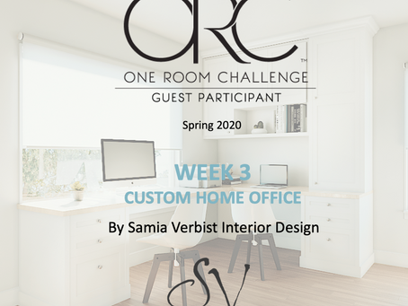 One Room Challenge Spring 2020 - Week 3 - Custom Home Office -