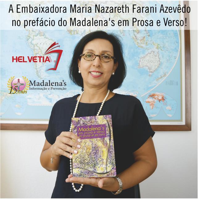 Embaixadora Madalena's