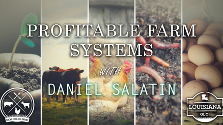 Profitable Farm Systems with Daniel Salatin