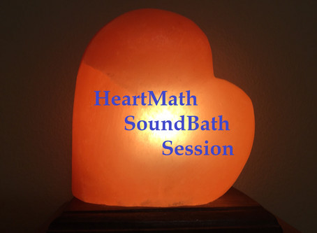 TREAT YOURSELF WITH A HEARTMATH/SOUNDBATH COMBO SESSION