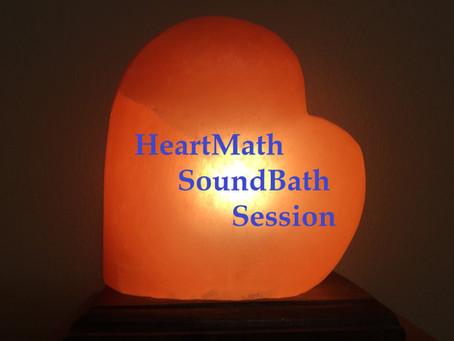 TREAT YOURSELF WITH A HEARTMATH/SOUNDBATH COMBO SESSION