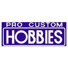 Pro Custom Hobbies