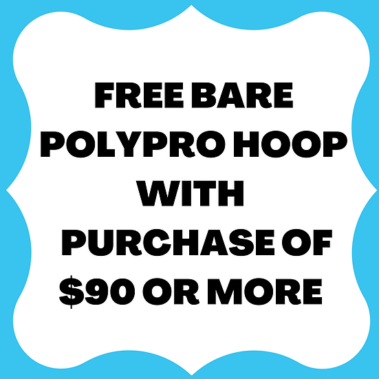 FREE BARE HOOP WITH PURCHASE OF $90