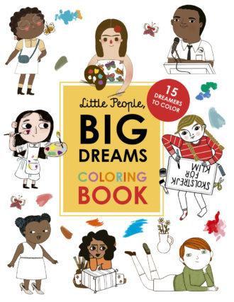 Little People Big Dreams Coloring Book