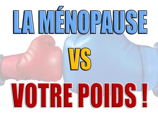La Ménopause VS Votre Poids!