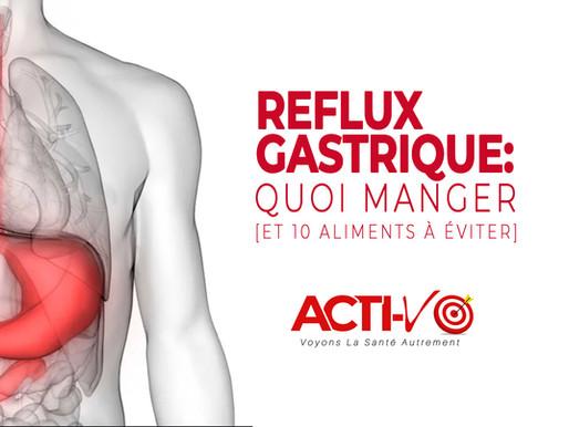 Reflux Gastrique: Quoi Manger & 10 ALIMENTS À Éviter! [+2 Menus]