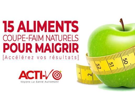 15 Aliments Coupe-Faim Naturels Pour MAIGRIR!