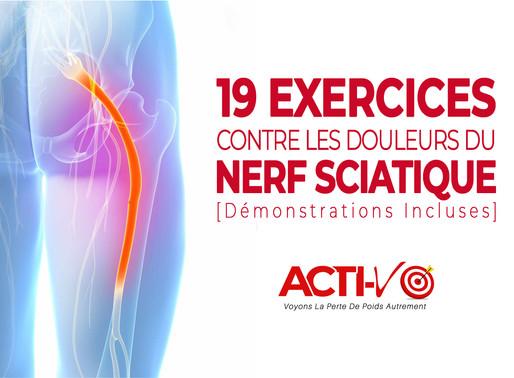 19 Exercices MIRACLES Contre Les Douleurs Au Nerf Sciatique!