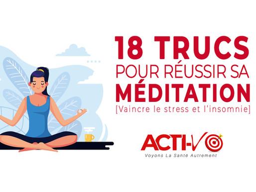 18 Trucs Pour Réussir Sa Méditation [Méditation Pleine Conscience]