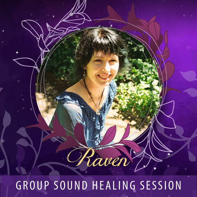 Raven - Group Sound Healing Session AUD35