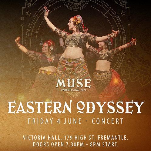 Eastern Odyssey Show Tickets