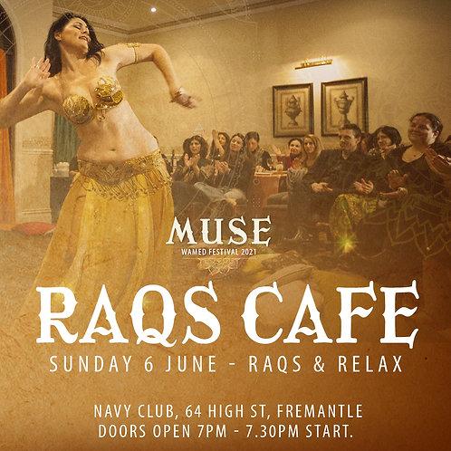 Raqs Cafe Tickets
