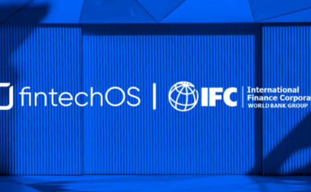 IFC Invests $10m in FintechOS to Boost Financial Inclusion